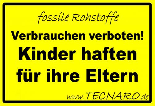 Fossile Rohstoffe Verbrauchen verboten